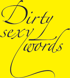 Dirty Sexy Words